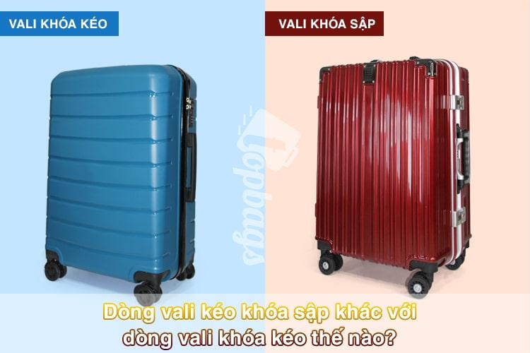 Dòng vali kéo khóa sập khác với dòng vali khóa kéo thế nào-min