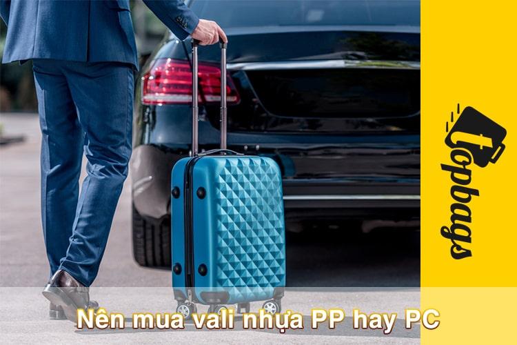 Nên mua vali nhựa PP hay PC-min