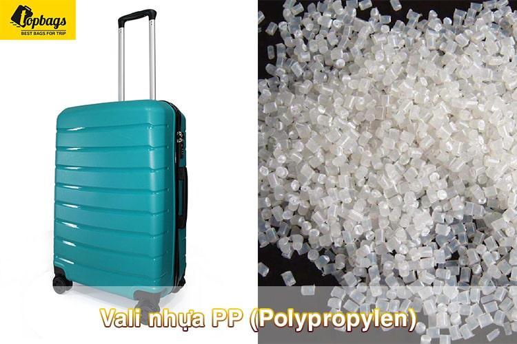 Vali nhựa PP (Polypropylen)-vali du lịch loại nào